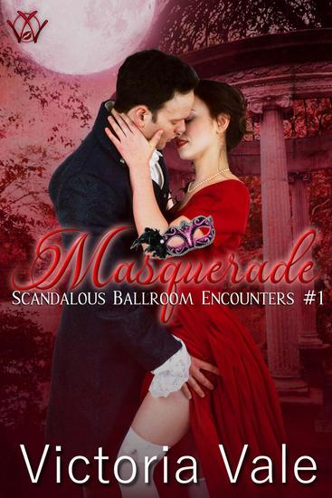 Masquerade - Scandalous Ballroom Encounters #1 - cover