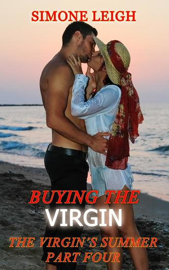 The Virgin's Summer - Part Four - Buying the Virgin - cover