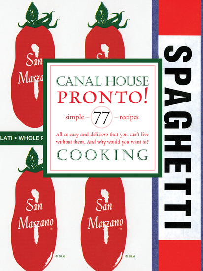 Canal House Cooking Volume N° 8 - Pronto! - cover