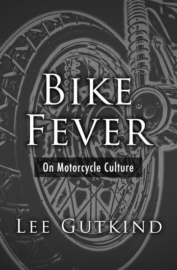 Bike Fever - On Motorcycle Culture - cover