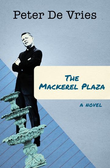 The Mackerel Plaza - A Novel - cover