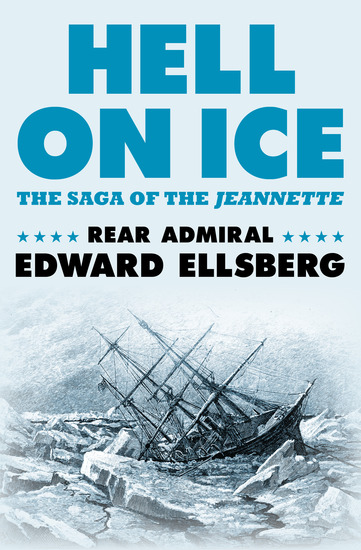 Hell on Ice - The Saga of the Jeannette - cover