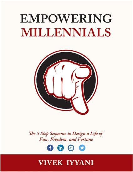 Empowering Millennials: The 5 Step Sequence to Design a Life of Fun Freedom and Fortune - cover