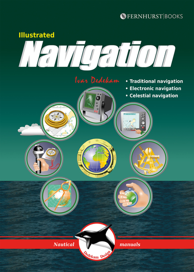 Illustrated Navigation - Traditional Electronic & Celestial Navigation - cover