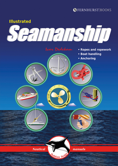 Illustrated Seamanship - Ropes and Ropework Boat Handling Anchoring - cover