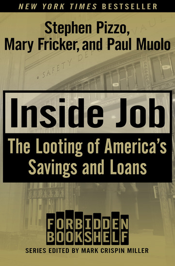 Inside Job - The Looting of America's Savings and Loans - cover