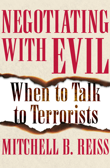 Negotiating with Evil - When to Talk to Terrorists - cover