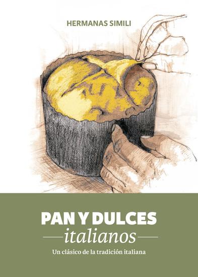 Pan y dulces italianos - Un clásico de la tradición italiana - cover