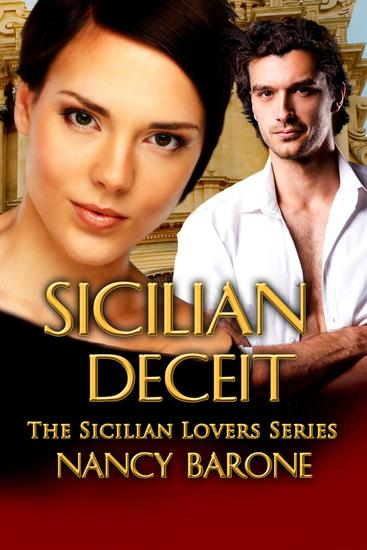 Sicilian Deceit - The Sicilian Lovers Series #3 - cover