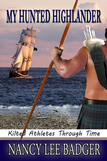 My Hunted Highlander - Kilted Athletes Through Time #3 - cover