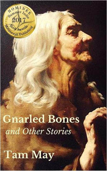 Gnarled Bones and Other Stories - cover