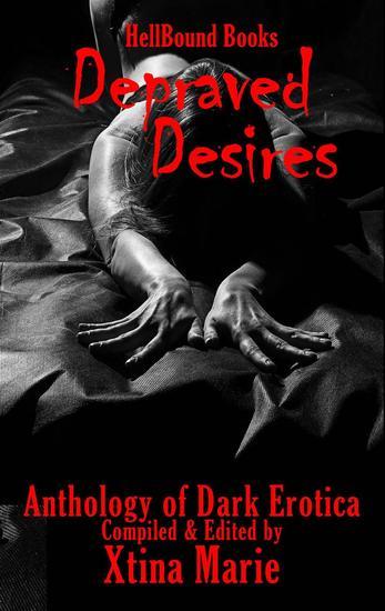 Depraved Desires - Depraved Desires #1 - cover