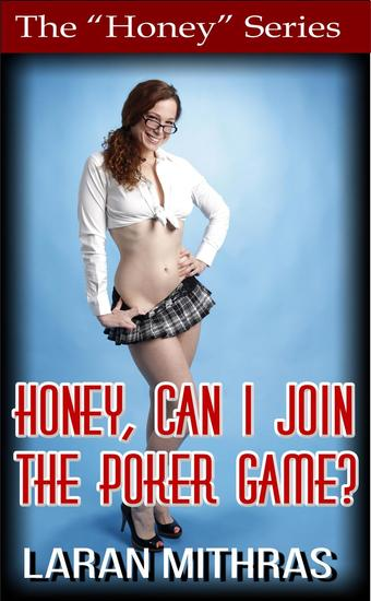 Honey Can I Join the Poker Game? - cover