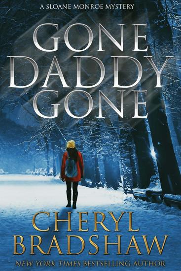 Gone Daddy Gone - Sloane Monroe Series - cover