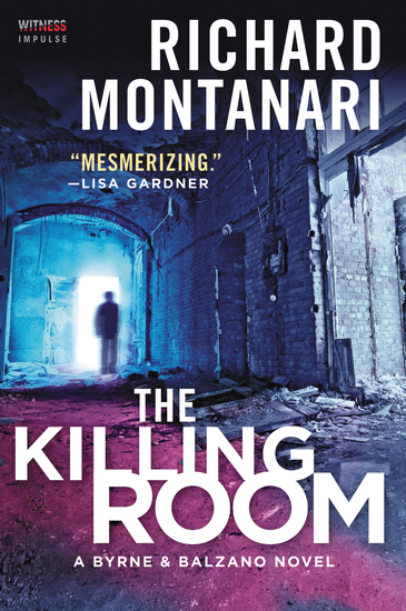 The Killing Room - A Balzano & Byrne Novel - cover