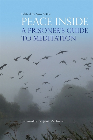 Peace Inside - A Prisoner's Guide to Meditation - cover