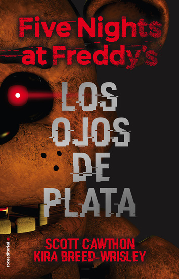 Five nights at Freddy's Los ojos de plata - Los ojos de plata - cover