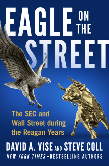 Eagle on the Street - The SEC and Wall Street during the Reagan Years - cover