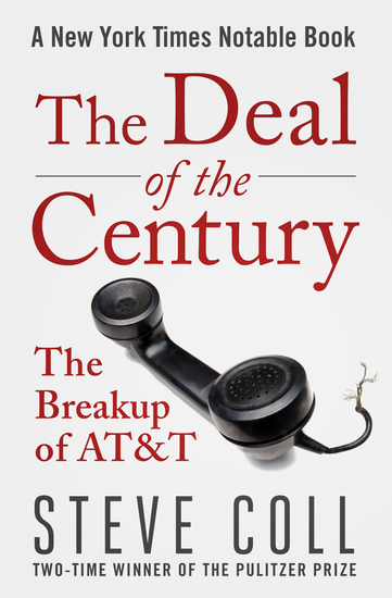 The Deal of the Century - The Breakup of AT&T - cover