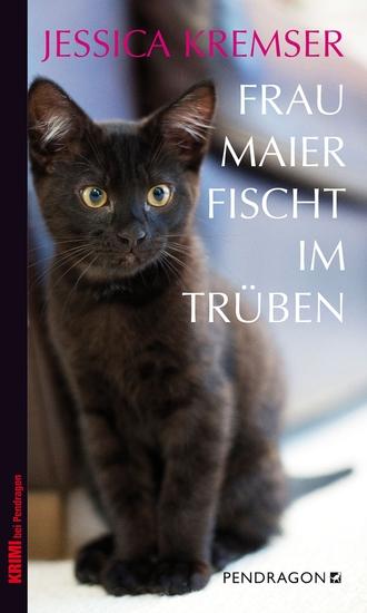Frau Maier fischt im Trüben - Chiemgau-Krimi - cover