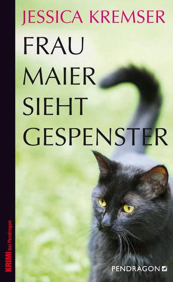 Frau Maier sieht Gespenster - Frau Maiers dritter Fall - cover