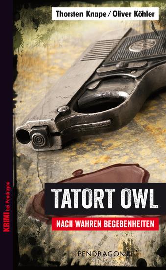 Tatort OWL - Nach wahren Begebenheiten - cover