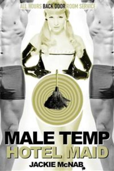 Male Temp: Hotel Maid - Transgender First Time Gay - cover