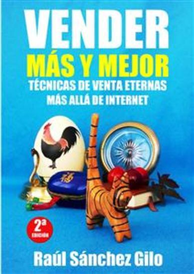 Vender Más y Mejor - Técnicas de Venta Eternas más allá de Internet - cover