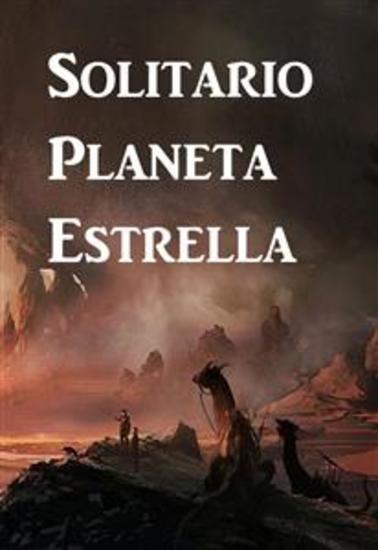 Solitario Planeta Estrella - Lone Star Planet Spanish edition - cover