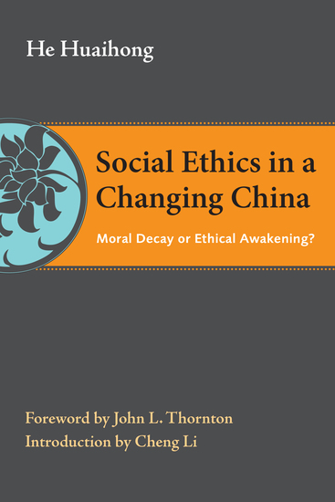 Social Ethics in a Changing China - Moral Decay or Ethical Awakening? - cover
