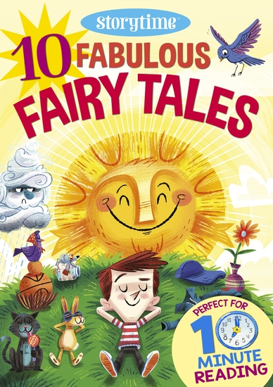 10 Fabulous Fairy Tales for 4-8 Year Olds (Perfect for Bedtime & Independent Reading) (Series: Read together for 10 minutes a day) - cover