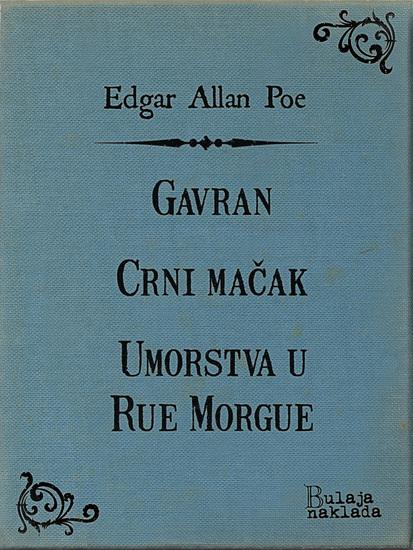 Gavran - Crni mačak - Umorstva u Rue Morgue - cover