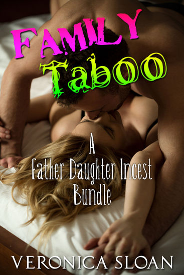 Family Taboo 3 - A Father-Daughter Incest Bundle - cover