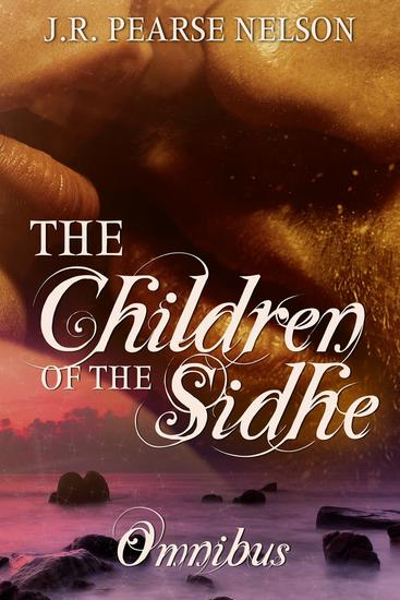 Children of the Sidhe (Omnibus Edition) - Children of the Sidhe - cover