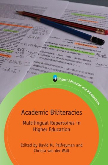 Academic Biliteracies - Multilingual Repertoires in Higher Education - cover