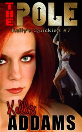 The Pole - Kelly's Quickies #7 - cover