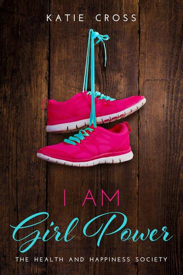 I Am Girl Power - The Health and Happiness Society - cover