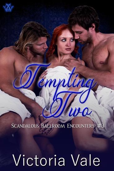 Tempting Two - Scandalous Ballroom Encounters #3 - cover