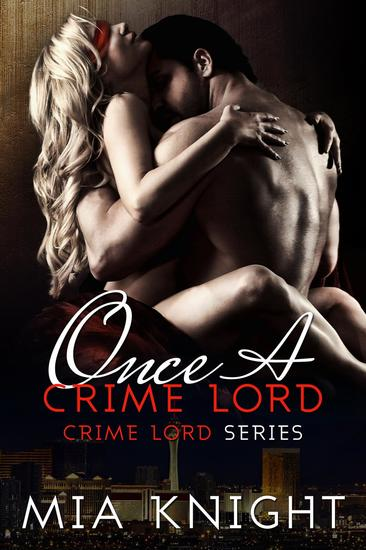 Once A Crime Lord - Crime Lord Series #3 - cover