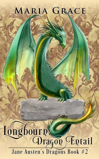 Longbourn: Dragon Entail - Jane Austen's Dragons #2 - cover
