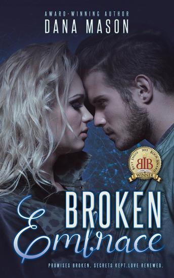 Broken Embrace - Embrace Series #3 - cover