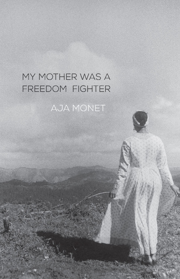 My Mother Was a Freedom Fighter - cover
