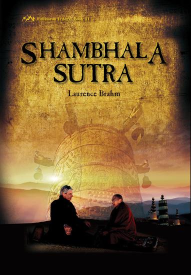 Shambhala Sutra - Himalayan Trilogy Book III - cover