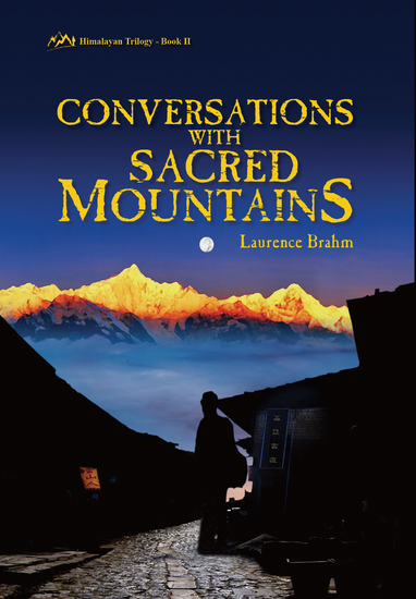 Conversations with Sacred Mountains - Himalayan Trilogy Book II - cover