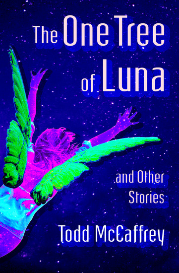 The One Tree of Luna - And Other Stories - cover