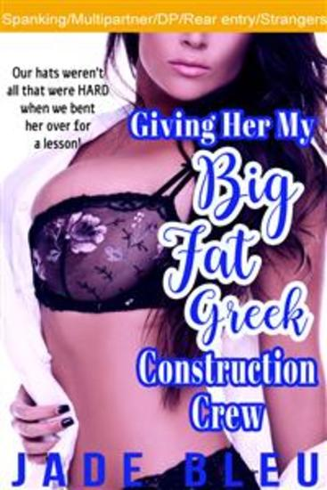 Giving Her My Big Fat Greek Construction Crew - cover