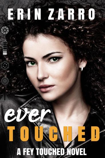 Ever Touched - Fey Touched #3 - cover