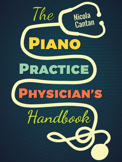 The Piano Practice Physician's Handbook - cover
