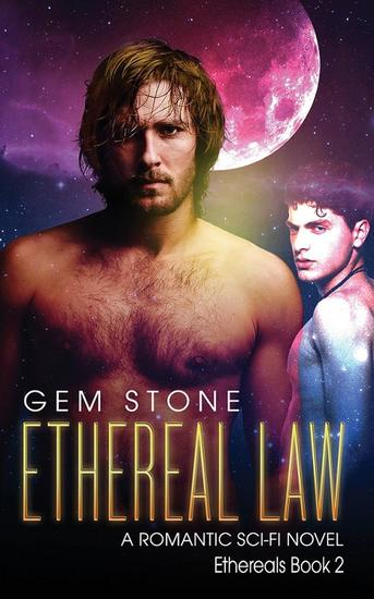 Ethereal Law: A Romantic Sci-fi Novel - Ethereals #2 - cover