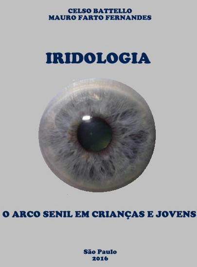 Iridologia - O Arco Senil em Crianças e Jovens - cover